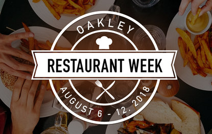 Oakley Restaurant Week is August 6th - 12th
